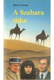 A Szahara titka - Leocata, Mario - Régikönyvek