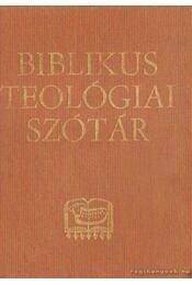 Biblikus teológiai szótár - Léon-Dufour, Xavier - Régikönyvek