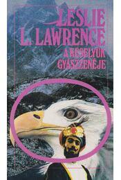 A keselyűk gyászzenéje - Leslie L. Lawrence - Régikönyvek