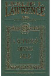 A Suttogó árnyak öble - Leslie L. Lawrence - Régikönyvek