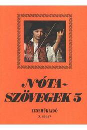 Nótaszövegek 5. - Leszler József - Régikönyvek