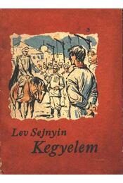 Kegyelem - Lev Sejnyin - Régikönyvek