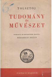 Tudomány és művészet - Lev Tolsztoj - Régikönyvek