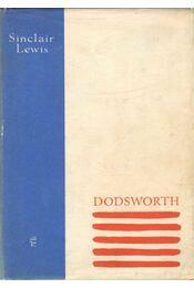 Dodsworth - Lewis,Sinclair - Régikönyvek