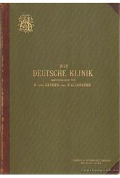 Die Deutsche Klinik IX. Band - Leyden, Dr. Ernst v., Klemperer, Dr. Felix - Régikönyvek
