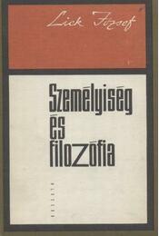 Személyiség és filozófia - Lick József - Régikönyvek