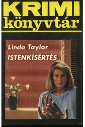 Istenkísértés - Linda Taylor - Régikönyvek