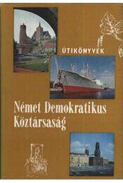 Német Demokratikus Köztársaság - Lindner László - Régikönyvek