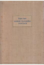 Három világrész partjain - Lippay Lajos - Régikönyvek