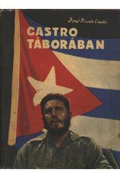 Castro táborában - Llada, Padro José - Régikönyvek