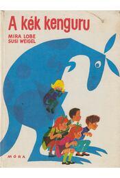 A kék kenguru - Lobe, Mira - Régikönyvek
