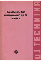 Az Algol 60 Programozási Nyelv - Lőcs Gyula - Régikönyvek