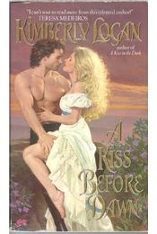 A Kiss Before Dawn - LOGAN, KIMBERLY - Régikönyvek