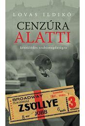 Cenzúra alatti készülődés szabómagdaságra - Lovas Ildikó - Régikönyvek