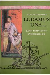 Ludamus una... - Régikönyvek