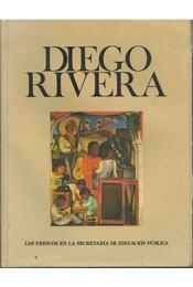 Diego Rivera - Luis Cardosa y Aragón - Régikönyvek