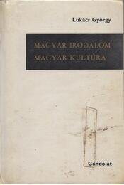 Magyar irodalom - Magyar kultúra - Lukács György - Régikönyvek