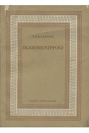 Ikaromenipposz - Lukianosz - Régikönyvek