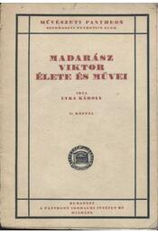Madarász Viktor élete és művei - Lyka Károly - Régikönyvek