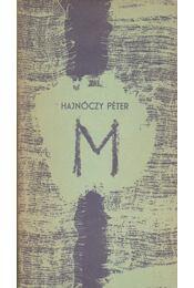 M (Hajnóczy Péter) - Régikönyvek