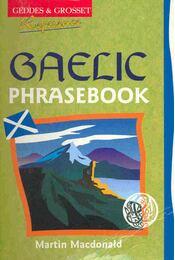 Gaelic Phrasebook - MacDONALD, MARTIN - Régikönyvek
