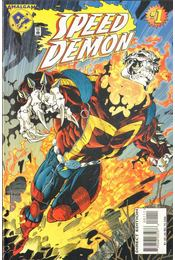 Speed Demon Vol. 1. No. 1 - Mackie, Howard, Larroca, Salvador, Milgrom, Al, Felder, J. - Régikönyvek