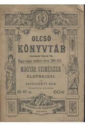 Magyar szinészek életrajzai - Szigligeti Ede - Régikönyvek