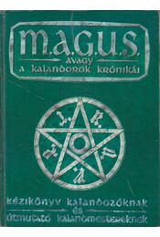 M.A.G.U.S. avagy a Kalandorok Krónikái - Kézikönyv - Régikönyvek