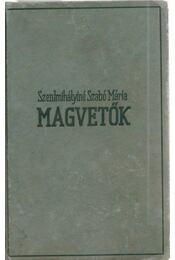 Magvetők - Régikönyvek
