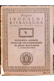 Dugonics András magyar példabeszédek és jeles mondások c. gyűjteményéből - Régikönyvek