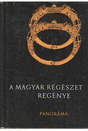 A magyar régészet regénye - Régikönyvek