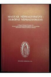 Magyar néphagyomány-európai néphagyomány - Régikönyvek