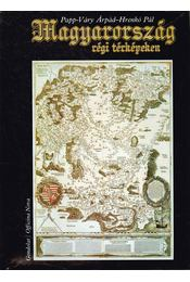 Magyarország régi térképeken - Régikönyvek