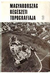 Magyarország régészeti topográfiája 3 - A devecseri és sümegi járás - Régikönyvek
