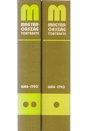 Magyarország története 1686-1790 I-II. kötet - Régikönyvek