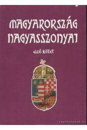 Magyarország nagyasszonyai I-II. - Régikönyvek