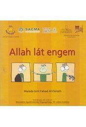 Allah lát engem - Maiada bint Fahad Al-Fareeh - Régikönyvek