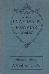 A Csák nemzetség - Malonyai Dezső - Régikönyvek