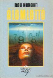 Álomlottó - Maltagliati, Radul - Régikönyvek