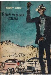 Simon McKeever utazása - Maltz, Albert - Régikönyvek