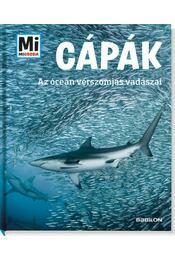 Cápák - Az óceán vérszomjas vadászai - Manfred Baur - Régikönyvek