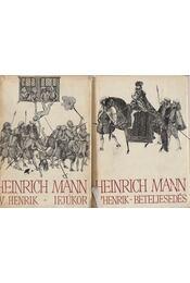 IV. Henrik I-II. kötet - Mann, Heinrich - Régikönyvek