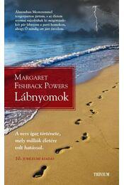 Lábnyomok - Margaret Fishback Powers - Régikönyvek
