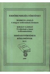 Erdészettörténeti Közlemények XLV. 1999 - Márkus László, Király László - Régikönyvek