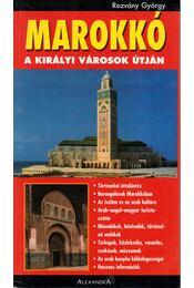 Marokkó - A királyi városok útján - Régikönyvek