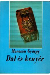 Dal és kenyér - Marosán György - Régikönyvek