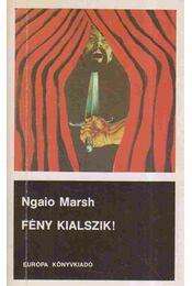 Fény kialszik! - Marsh, Ngaio - Régikönyvek