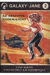 Az Arizona-kommandó - Martin, Lynn - Régikönyvek