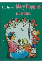Mary Poppins a parkban - Pamela Lyndon Travers - Régikönyvek
