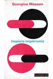 Impéria impériuma - Masson, Georgina - Régikönyvek